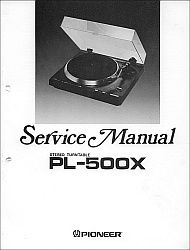 Pioneer PL-500X serviso instrukcija [en]