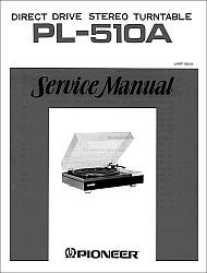 Pioneer PL-510A serviso instrukcija [en]